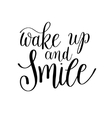 Wake up and smile handwritten calligraphy