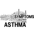 adult asthma symptoms text word cloud concept vector image vector image