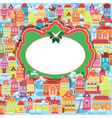Frame with decorative colorful houses Christmas an vector image