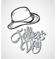 Happy Fathers Day Hand lettering card vector image vector image