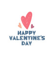 happy valentines day valentines day greeting card vector image