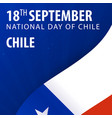 independence day of chile flag and patriotic vector image vector image