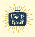 travel label with hand written lettering vector image