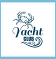 yacht club badge with crab vector image vector image