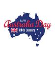 happy australia day 26 january festive with flag vector image