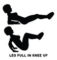 leg pull in knee up sport exersice silhouettes of vector image