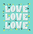 love love love lettering vector image vector image