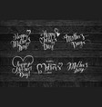 set inscriptions with mothers day vector image