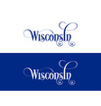 typography of the usa wisconsin states vector image vector image