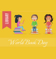 world book day at library poster with children vector image vector image