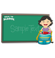 Back to school sign with girl and bag vector image vector image