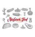mexican food engraved set vector image vector image