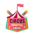 circus amazing show logo label isolated on white vector image