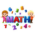 font design for word math with student vector image vector image