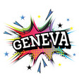 geneva comic text in pop art style vector image vector image