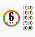 number days left colorful symbol design vector image vector image