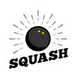 squash sport ball logo icon sun burtst print hand vector image