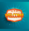 the welcome retro banner with glowing lamps vector image vector image