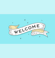 welcome old school vintage ribbon vector image