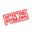 Detecting problems rubber stamp