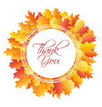 thank you card circle frame of oak leaf vector image