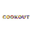 cookout concept retro colorful word art vector image vector image