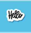 hand-drawn hello paper speech bubble with a vector image vector image