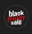 black friday lettering sign and logo vector image vector image