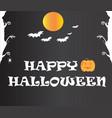 happy halloween text banner happy halloween text vector image
