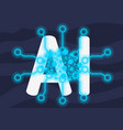 artificial intelligence themed neon light design vector image vector image