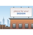 Billboard place for advertising billboard on the vector image