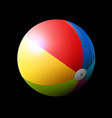 colorful inflatable beach ball on dark background vector image vector image