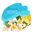 summer holidays colorful with vector image vector image