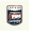 lets go camping summer camp vector image