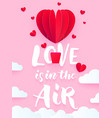 valentine heart air ballon for valentines day vector image vector image