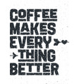 coffee poster with hand drawn lettering vector image