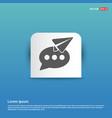 send message icon - blue sticker button vector image