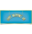 Happy Valentines Day design inscription on signbo vector image vector image