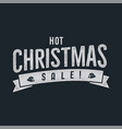 hot christmas sale lettering and typography vector image vector image