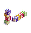 isometric kids blocks with letters and a word vector image