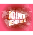 joint venture words on digital screen background vector image vector image