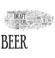 Advances in the draft beer system improve profits