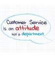 Customer Service Attitude1 vector image vector image