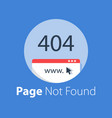 error 404 page not found website page missing vector image