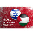 palestine and israel flags in the form of a ball vector image vector image