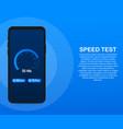 speed test on smartphone speedometer internet vector image vector image