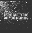 dirt texture for your graphics vector image