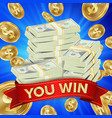 big winner background gold coins jackpot vector image vector image