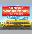 sale billboard with school bus back to school vector image vector image