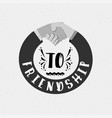to friendship banner badge for a blog or social vector image